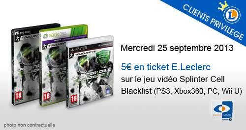 5 euros en ticket e leclerc sur splinter cell blacklist offres privil ges publicit s et. Black Bedroom Furniture Sets. Home Design Ideas